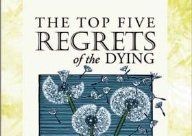 Die 5 Dinge die Sterbende am meisten bereuen